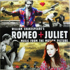 William Shakespeare's Romeo + Juliet mp3 Soundtrack by Various Artists