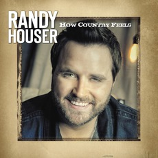 How Country Feels mp3 Single by Randy Houser