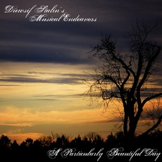 A Particularly Beautiful Day mp3 Single by Drewsif Stalin's Musical Endeavors