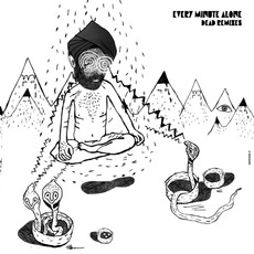 Every Minute Alone (Dead Remixes) mp3 Single by WhoMadeWho