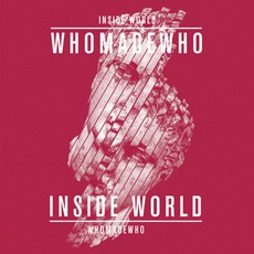 Inside World mp3 Single by WhoMadeWho