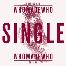 Running Man mp3 Single by WhoMadeWho