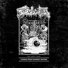 Evoked From Demonic Depths - The Early Years mp3 Artist Compilation by Evocation