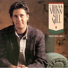 I Never Knew Lonely mp3 Artist Compilation by Vince Gill
