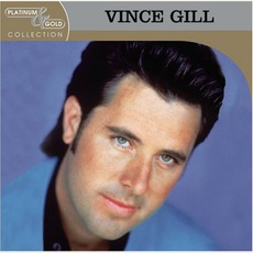 Platinum & Gold Collection mp3 Artist Compilation by Vince Gill