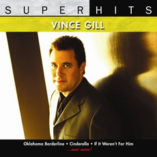 Super Hits mp3 Artist Compilation by Vince Gill