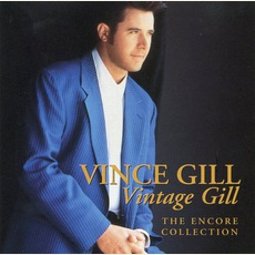 Vintage Gill - The Encore Collection by Vince Gill