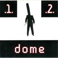 1 + 2 mp3 Artist Compilation by Dome