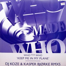 Keep Me In My Plane (DJ Koze & Kasper Bjørke Rmxs)