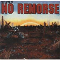 The Best Of No Remorse mp3 Artist Compilation by No Remorse
