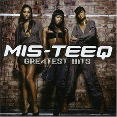 Greatest Hits mp3 Artist Compilation by Mis-Teeq
