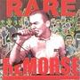 Rare Remorse