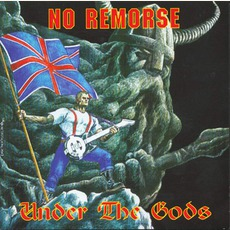 Under The Gods mp3 Album by No Remorse