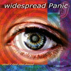 Don't Tell The Band mp3 Album by Widespread Panic