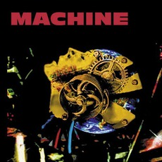 Machine mp3 Album by Crack The Sky