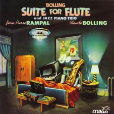 Suite For Flute And Jazz Piano Trio mp3 Album by Claude Bolling & Jean-Pierre Rampal