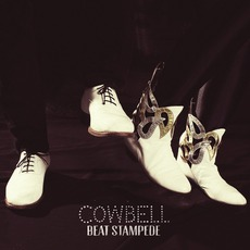 Beat Stampede mp3 Album by Cowbell