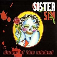 Dance Of The Wicked mp3 Album by Sister Sin