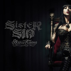 Now And Forever mp3 Album by Sister Sin