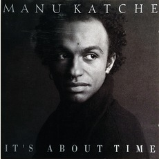 It's About Time mp3 Album by Manu Katché