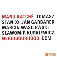Neighbourhood mp3 Album by Manu Katché