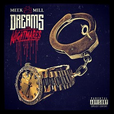 Dreams & Nightmares mp3 Album by Meek Mill
