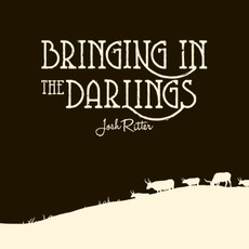 Bringing In The Darlings mp3 Album by Josh Ritter