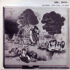 Kew. Rhone. mp3 Album by John Greaves, Peter Blegvad, Lisa Herman