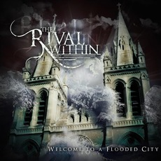Welcome To A Flooded City mp3 Album by The Rival Within