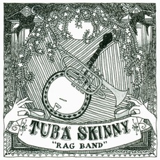 Rag Band mp3 Album by Tuba Skinny