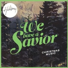 We Have A Savior mp3 Album by Hillsong