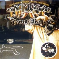 Gang Rags: The Extended Version (Uncut & Uncensored) mp3 Album by Blaze Ya Dead Homie