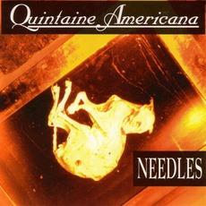 Needles mp3 Album by Quintaine Americana