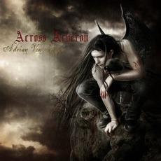 Across Acheron mp3 Album by Adrian Von Ziegler