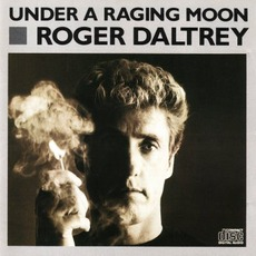 Under A Raging Moon mp3 Album by Roger Daltrey