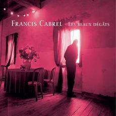 Les Beaux Dégâts mp3 Album by Francis Cabrel