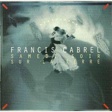 Samedi Soir Sur La Terre mp3 Album by Francis Cabrel
