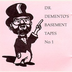Dr. Demento's Basement Tapes No. 1 mp3 Compilation by Various Artists