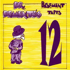 Dr. Demento's Basement Tapes No. 12 mp3 Compilation by Various Artists