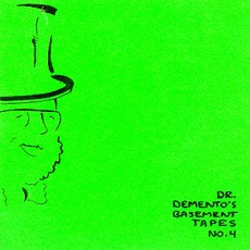 Dr. Demento's Basement Tapes No. 4 mp3 Compilation by Various Artists