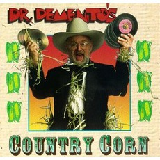 Dr. Demento's Country Corn mp3 Compilation by Various Artists