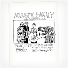 Play Live In The Woods mp3 Single by Acoustic Family Creeps
