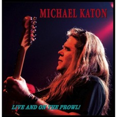 Live & On The Prowl mp3 Live by Michael Katon