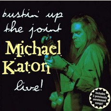 Bustin' Up The Joint mp3 Live by Michael Katon