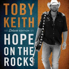 Hope On The Rocks (Deluxe Edition) mp3 Album by Toby Keith