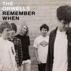 Remember When mp3 Album by The Orwells