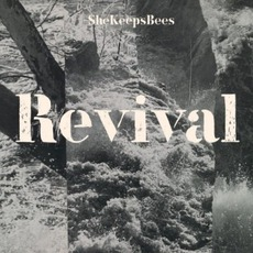 Revival mp3 Album by She Keeps Bees