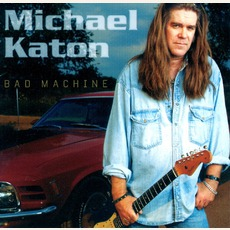 Bad Machine mp3 Album by Michael Katon