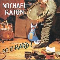 Rip It Hard mp3 Album by Michael Katon