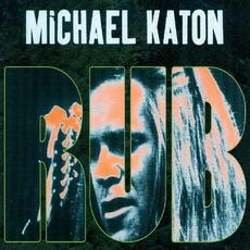 Rub mp3 Album by Michael Katon